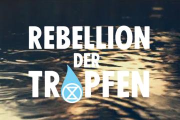 Rebellion der Tropfen